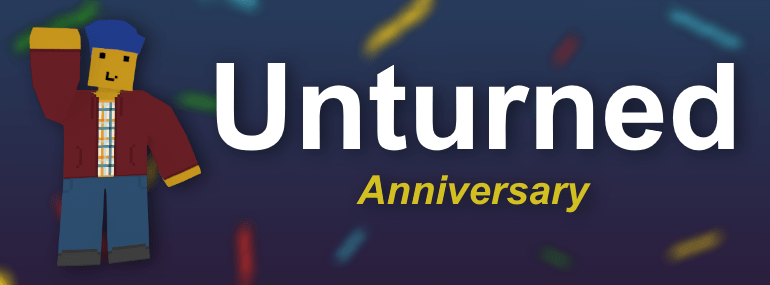 """Waving player standing next to """"Unturned Anniversary"""" banner text."""
